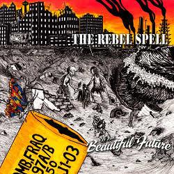 Rebel Spell Beautiful Future cover