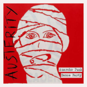 Austerity - Anarcho Punk Dance Party CD cover