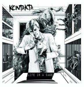Kontakta - Life In A Cage cover